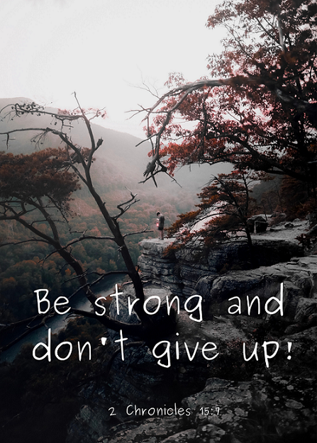 Be strong and